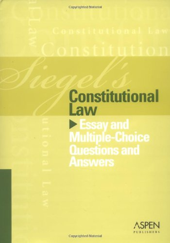 9780735556850: Constitutional Law: Essay and Multiple-choice Questions and Answers