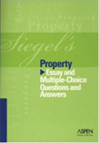 9780735556928: Siegel's Property (Siegel's Series)
