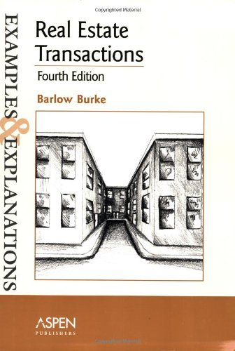 9780735557437: Real Estate Transactions: Examples and Explanations, Fourth Edition (Examples & Explanations)