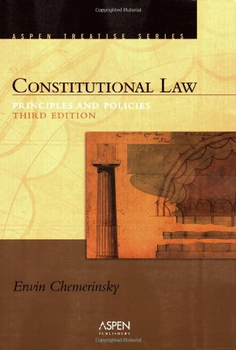 9780735557871: Constitutional Law: Principles and Policies, Third Edition (Aspen Treatise Series)