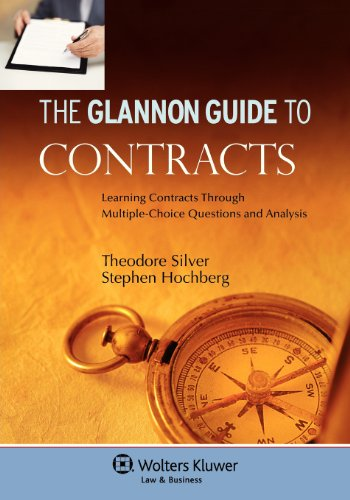 9780735557963: The Glannon Guide To Contracts: Learning Through Multiple Choice Questions and Analysis (Glannon Guides)