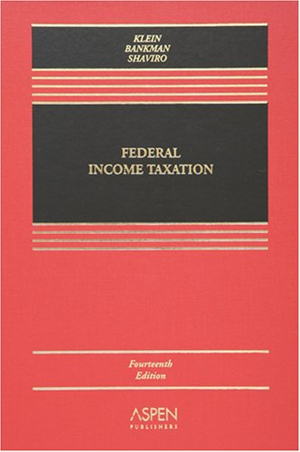 9780735558878: Federal Income Taxation (Casebook)