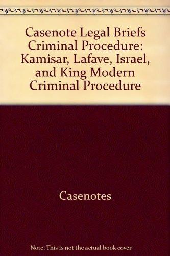9780735559547: Casenote Legal Briefs: Criminal Procedure - Keyed to Kamisar, LaFave & Israel