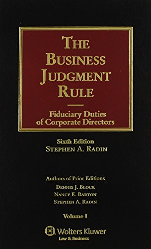 9780735560895: The Business Judgment Rule: Fiduciary Duties of Corporate Officers, Sixth Edition (Volume of 4)