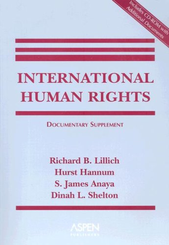 International Human Rights: Documentary Supplement: Lillich, Richard B.;