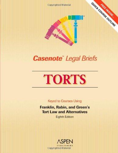 9780735561687: Torts: Franklin & Rabin 2e (Casenote Legal Briefs)