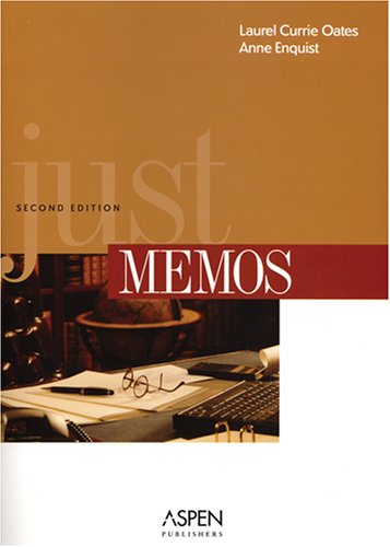 9780735562325: Just Memos, Second Edition (Legal Research and Writing)