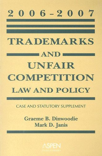 9780735562394: Trademarks and Unfair Competition: Law and Policy: Case and Statutory Supplement
