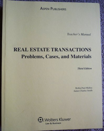 9780735562585: Real Estate Transactions: Problems, Cases, and Materials: TEACHER'S MANUAL.