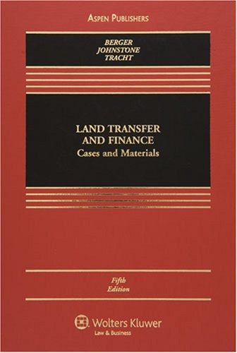 9780735562752: Land Transfer and Finance: Cases and Materials