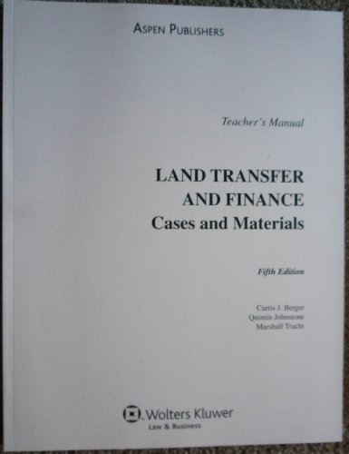 9780735562790: Land Transfer and Finance Cases and Materials Teacher's Manual