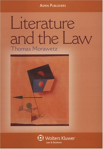 9780735562806: Literature and the Law (Coursebook)