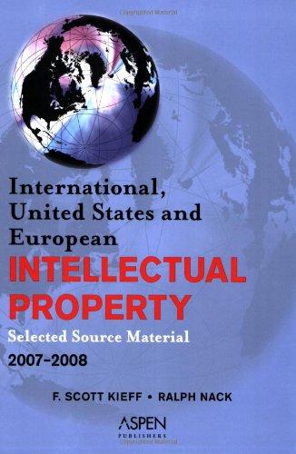 International, United States, and European Intellectual Property,: Professor F. Scott