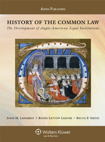 9780735562905: History of the Common Law: The Development of Anglo-American Legal Institutions (Aspen Casebook)