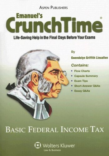 9780735562967: CrunchTime: Basic Federal Income Taxation