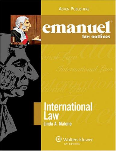 9780735563063: Emanuel Law Outlines: International Law Outline