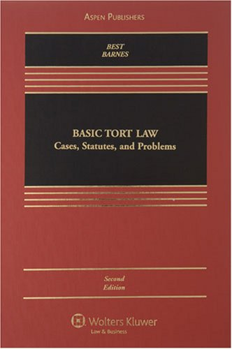 9780735563155: Basic Tort Law: Cases, Statutes, and Problems (Casebook)