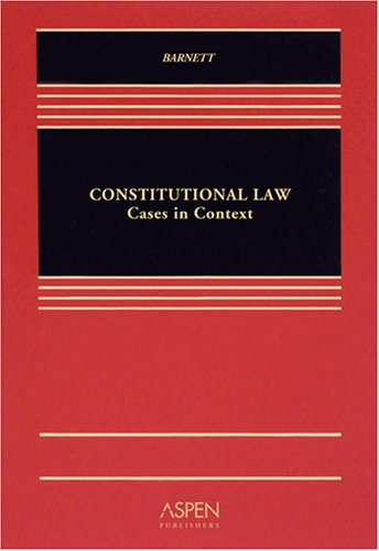 9780735563445: Constitutional Law: Cases in Context