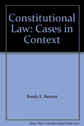 9780735563452: Constitutional Law: Cases in Context