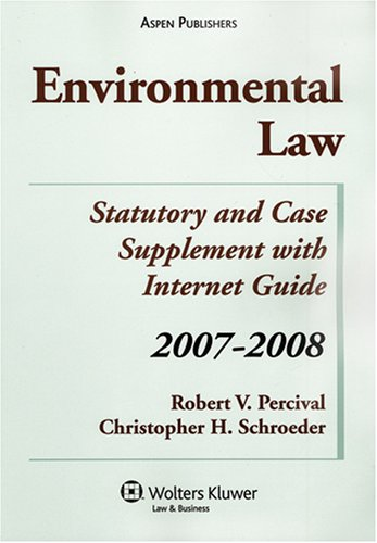 9780735563742: Environmental Law: Statutory and Case Supplement With Internet Guide