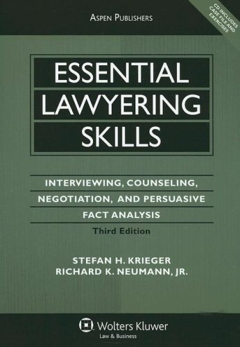 9780735564053: Essential Lawyering Skills: Interviewing, Counseling, Negotiation, and Persuasive Fact Analysis