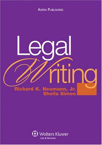 Legal Writing: Richard K. Neumann Jr.; Sheila Simon