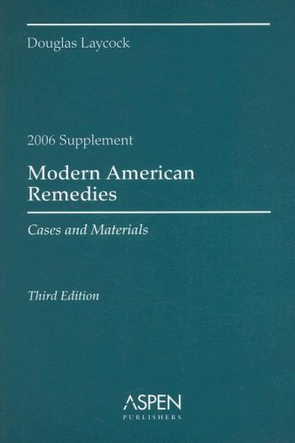 9780735564305: Modern American Remedies 2006: Cases and Materials