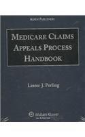 9780735564817: Medicare Claims Appeals Process Handbook