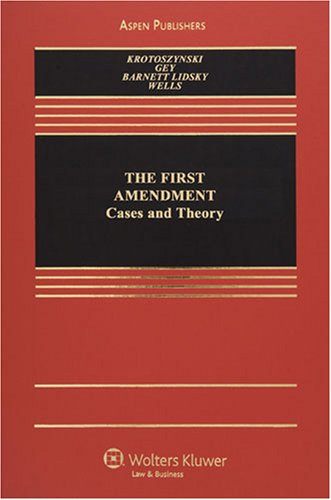 9780735565494: The First Amendment: Cases and Theory