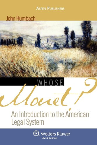 9780735565579: Whose Monet?: An Introduction to the American Legal System