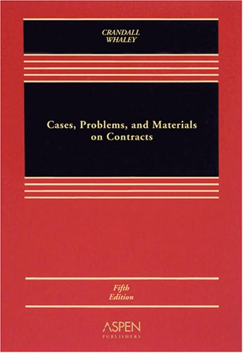 9780735565647: Cases, Problems & Materials Contracts