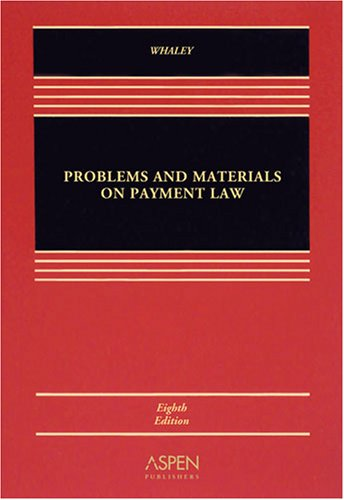 9780735565661: Problems and Materials on Payment Law