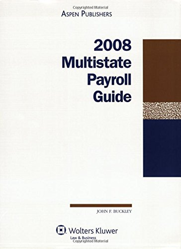 9780735565951: Multistate Payroll Guide, 2008 Edition