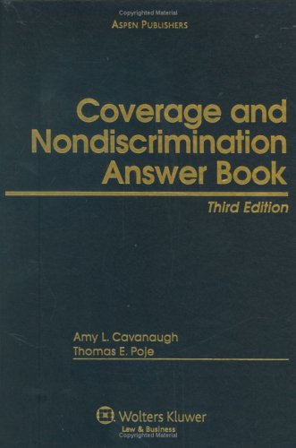 9780735566224: Coverage and Nondiscrimination Answer Book