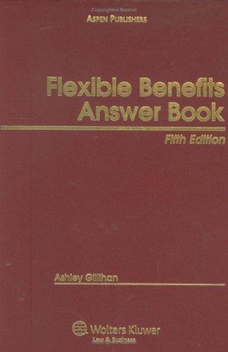 9780735566255: Flexible Benefits Answer Book