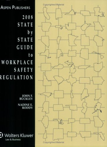 9780735566309: State by State Guide to Workplace Safety Regulations, 2008 Edition