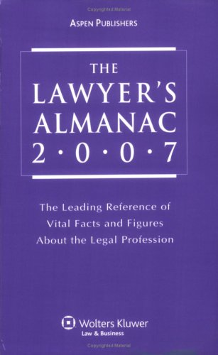 9780735566712: The Lawyer's Almanac, 2007 Edition (Lawyer's Almanac)
