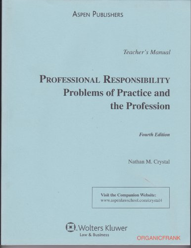 9780735567993: Professional Responsibility: Problems of Practice and the Profession