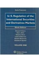 U.S. Regulation of the International Securities and: Greene, Edward F.,