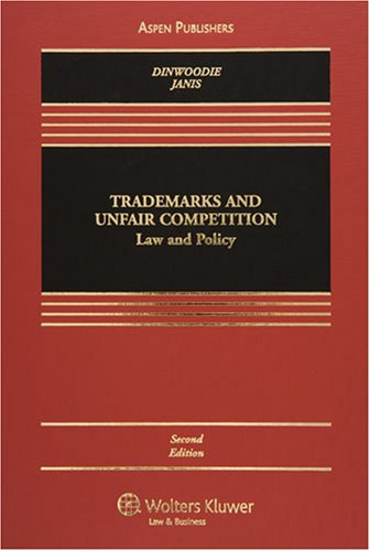 9780735568303: Trademarks and Unfair Competition: Law and Policy (Casebook)