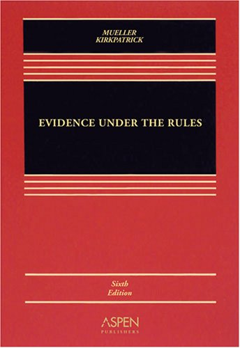 9780735568334: Evidence Under the Rules