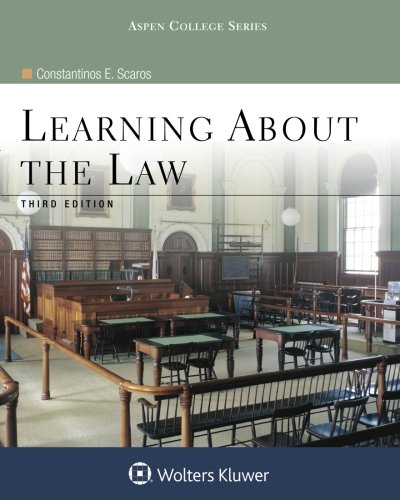 9780735568389: Learning about the Law, Third Edition (Aspen College)