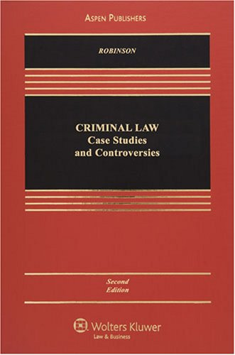 9780735569270: Criminal Law: Case Studies and Controversies