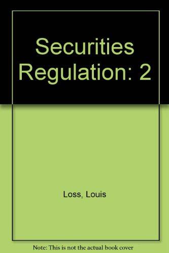 Securities Regulation: Loss, Louis, Seligman,