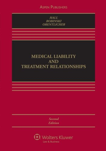 9780735570054: Medical Liability and Treatment Relationships