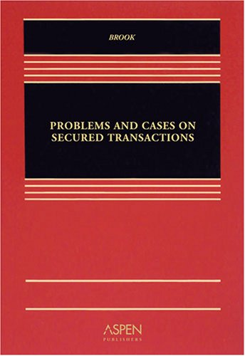 9780735570306: Problems and Cases on Secured Transaction