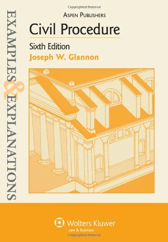 9780735570337: Civil Procedure, 6th Edition (Examples & Explanations)