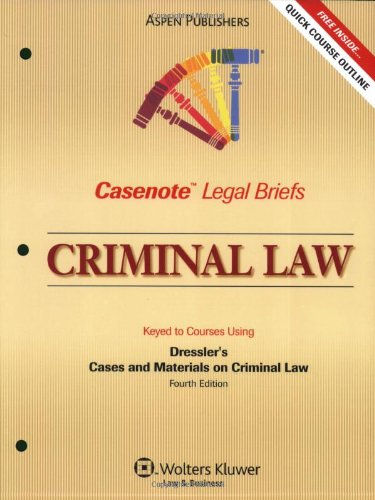 9780735570450: Casenote Legal Briefs Criminal Law: Keyed to Dressler and Thomas, 4e