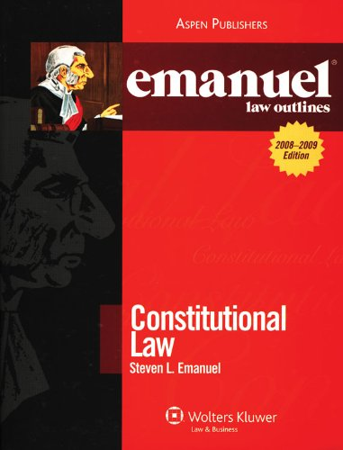 9780735570498: Constitutional Law (Emanuel Law Outlines)