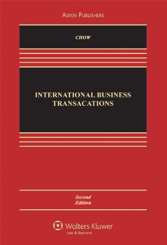 International Business Transactions: Problems, Cases, and Materials [Apr 01, 2010] Chow, Daniel C K...